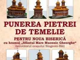 """Așezarea pietrei de temelie pentru viitoarea biserică la Sîngeorz-Băi Vă anunțăm că marți, 6 august, de sărbătoarea Schimbării la Față a Mântuitorului Nostru Iisus Hristos, de la ora 15.00, se va sfinți locul și se va așeza piatra de temelie pentru viitoarea biserică cu hramul """"Sfântul Mare Mucenic Gheorghe"""" (ocrotitorul orașului Sîngeorz-Băi) ce urmează să se construiască în stațiune, în curtea actualei biserici. Slujba va fi săvârșită de către Înaltpreasfințitul Părinte ANDREI (Arhiepiscopul Vadului, Feleacului și Clujului și Mitroplitul Clujului, Maramureșului și Sălajului) împreună cu un sobor de preoți și diaconi. Vă așteptăm cu drag să participați la un eveniment istoric pentru comunitatea din Sîngeorz-Băi!"""